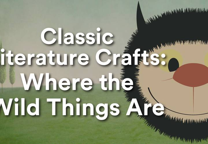 Smi classic literature crafts where the wild things are